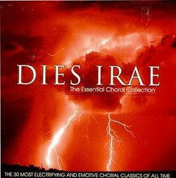 Dies Irae-The Essential Choral Collection