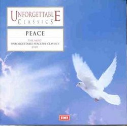 Unforgettable Classics: Peace
