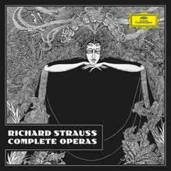 Richard Strauss - Complete Operas [Limited Edition]
