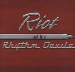 Riot & His Rhythm Devils