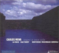 Carlos Mena - vespro a voce sola