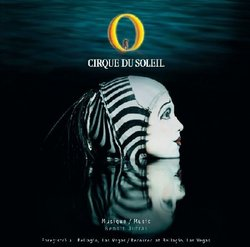 """Cirque du Soleil: """"O"""""""