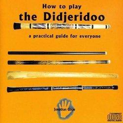 How to Play the Didjeridoo