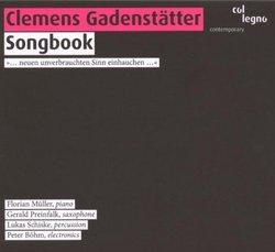 Clemens Gadenstätter: Songbook