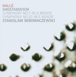 Shostakovich: Symphony No. 5 in D Minor; Symphony No. 10 in E Minor