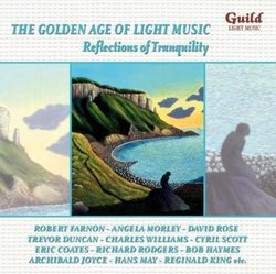 The Golden Age of Light Music: Reflections of Tranquility