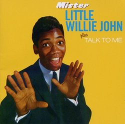Mister Little Willie John/Talk to Me