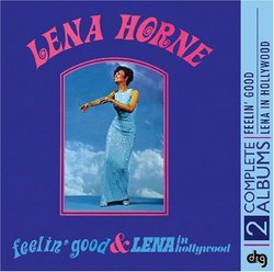 Feeling Good / Lena in Hollywood