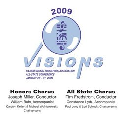2009 Illinois Music Educators Association, Honors and All-State Choruses