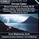 Grieg: Piano Concerto in A Minor, Op. 16 (original version); Larvikspolka (1858); 23 Small Piano Pieces (1859)