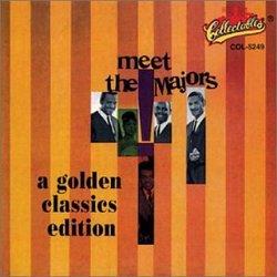 Meet The Majors : A Golden Classics Edition