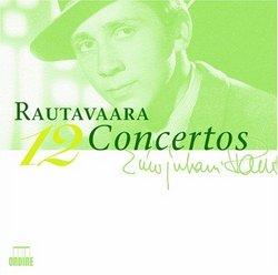 Einojuhani Rautavaara: 12 Concertos