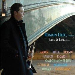Romain Leleu play Arban, Enesco, Brandy, Honegger, Saint-Saëns, etc.