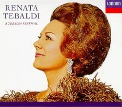 Renata Tebaldi: A Tebaldi Festival