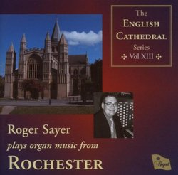 Roger Sayer plays organ music from Rochester