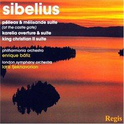 Sibelius: Pélleas & Mélisande Suite; Karelia Overture & Suite; King Christian II Suite