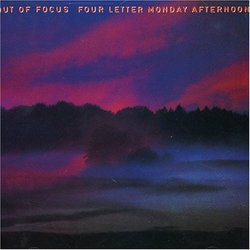 Four Letter Monday Afternoon