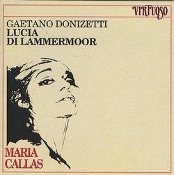 Maria Callas: Gaetano Donizetti Lucia Di Lammermoor