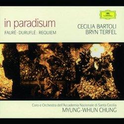 Fauré · Duruflé - Requiem ~ in paradisum / Bartoli · Terfel · Chung