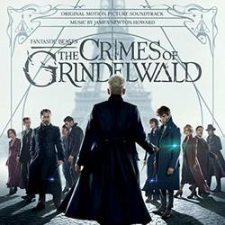 Fantastic Beasts: The Crimes Of Grindelwald [Original Motion Picture Soundtrack]