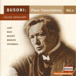 Busoni: Piano Transcriptions, Vol. 2