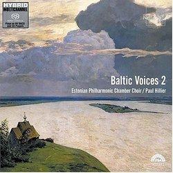 Baltic Voices 2 - Choral Works - Paul Hillier leads the Estonian Philharmonic Chamber Choir [Hybrid SACD]