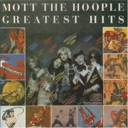 Mott the Hoople - Greatest Hits