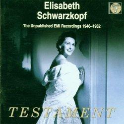 Elisabeth Schwarzkopf: The Unpublished EMI Recordings, 1946-1952