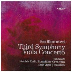 Eero Hämeenniemi: Symphony no. 3; Viola Concerto