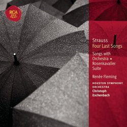 Strauss: Four Last Songs; Songs with Orchestra; Rosenkavalier Suite