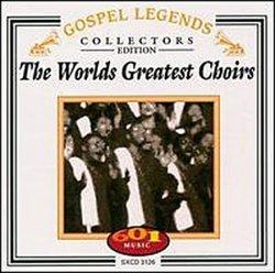 World's Greatest Choirs