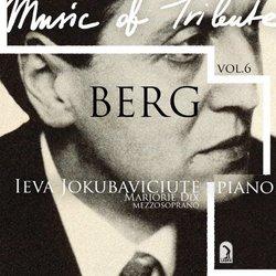 Ieva Jokubaviciute 6: Music of Tribute - Berg