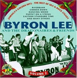 Byron Lee & The Dragonaires & Friends 2