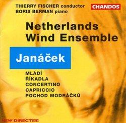 Janácek: Mládí (Youth), suite for wind sextet / Concertino for chamber ensemble / Capriccio for piano, flute & brass (Vzdor) / Pochod Modrácku (March of the Bluebirds), for piccolo & piano / Ríkadla