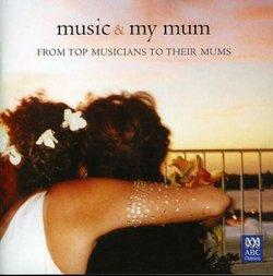Music & My Mum