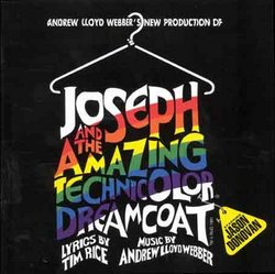 Joseph And The Amazing Technicolor Dreamcoat (1991 London Revival Cast)