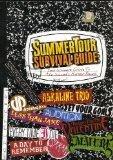 Summer Tour Survival Guide
