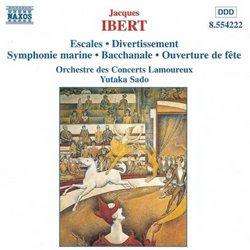 Ibert: Escales; Divertissement; Symphonie marine