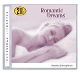 Romantic Dreams: Romantic Evening Music