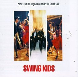 Swing Kids: Music From The Original Motion Picture Soundtrack