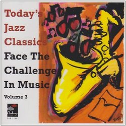 Vol. 3-Today's Jazz Classics