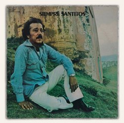 Siempre Santitos [Original Compilation Remastered]