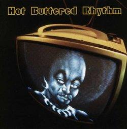 Hot Buttered Rhythm