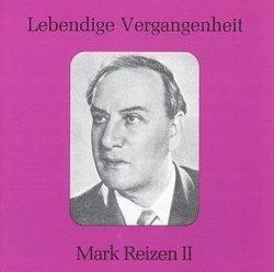 Lebendige Vergangenheit: Mark Reizen II