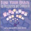 Tune Your Brain: Pregnancy and Childbirth