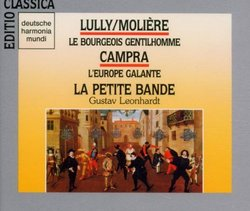 Jean-Baptiste Lully: Le Bourgeois Gentilhomme; Andre Campra: L'Europe Galante