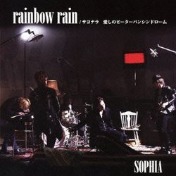RAINBOW RAIN/SAYONARA ITOSHINO PETERPAN SYNDROME(+DVD)