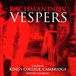 Rachmaninoff: Vespers / Cleobury, King's College Choir