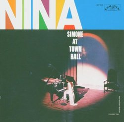 Nina Simone At the Town Hall