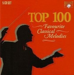 Top 100: Favourite Classical Melodies [Box Set]